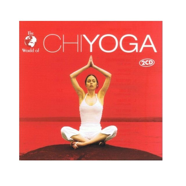 The World Of Chi Yoga 2CD
