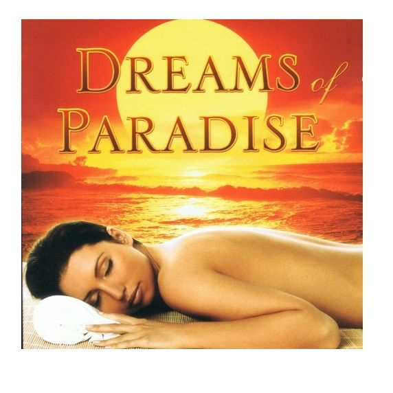 Dreams of Paradise - Orient, Buddha, Relaksacja